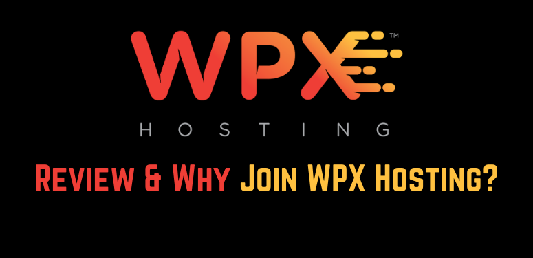 WPX Hosting Review & Why You Should Join?